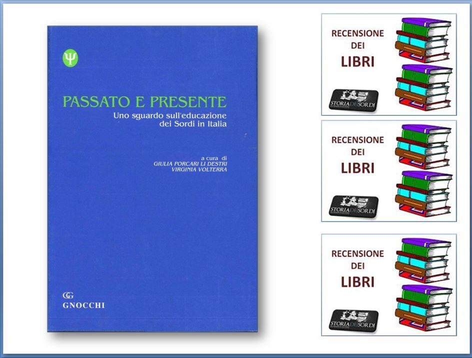 Passato e Presente. Uno sguardo sull'educazione dei sordi in Italia