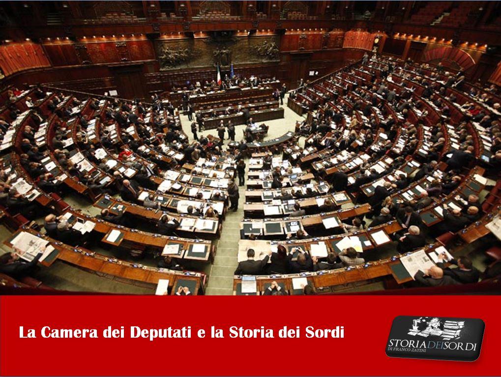 Camera dei Deputati e Storia dei Sordi