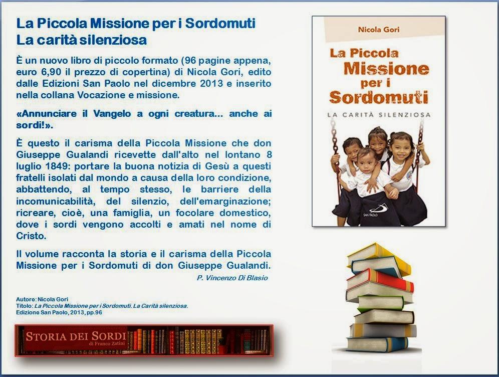 La Piccola Missione per i Sordomuti. La carità silenziosa