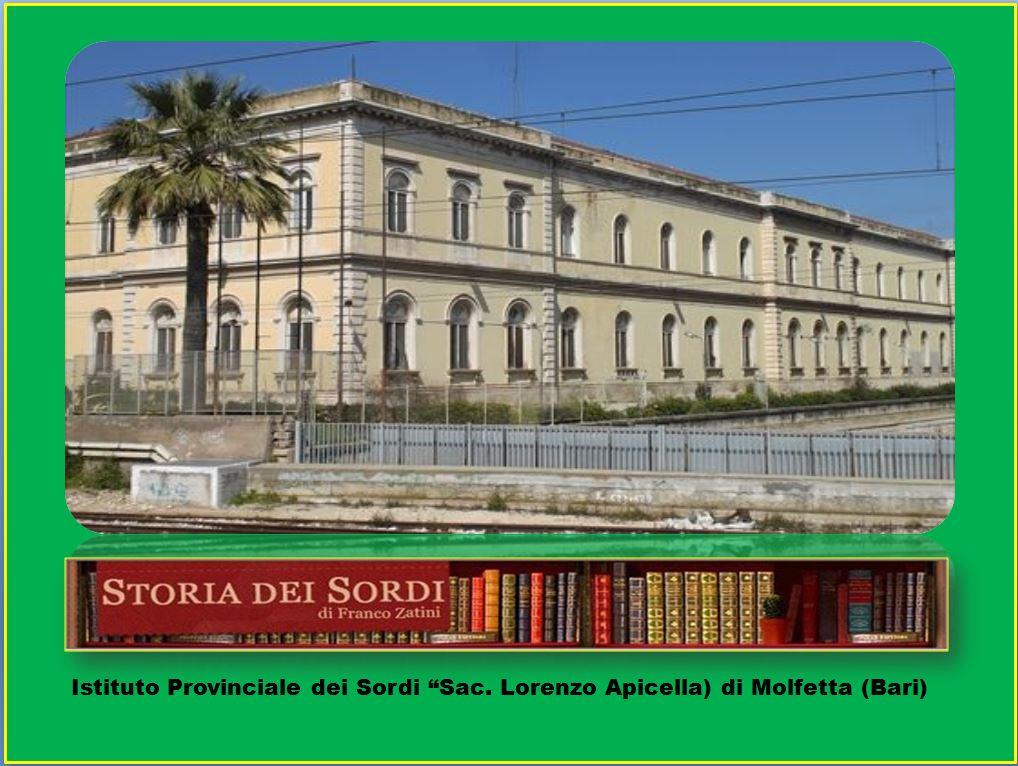 Istituto Provinciale Sordi Lorenzo Apicella Molfetta (Bari)