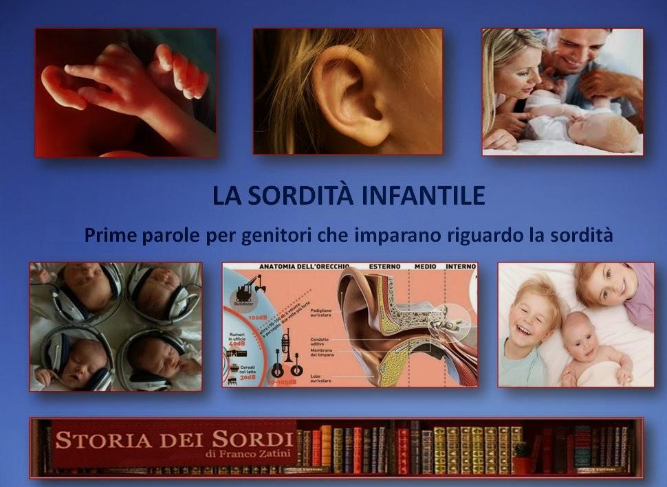 Sordità infantile prime parole per genitori che imparano riguardo la sordità