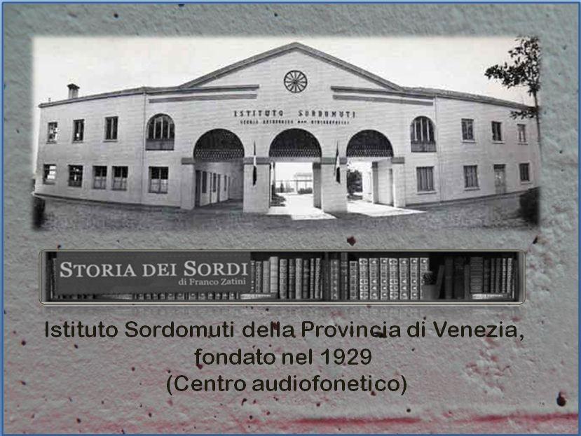 1929 Istituto Provinciale Sordomuti Venezia