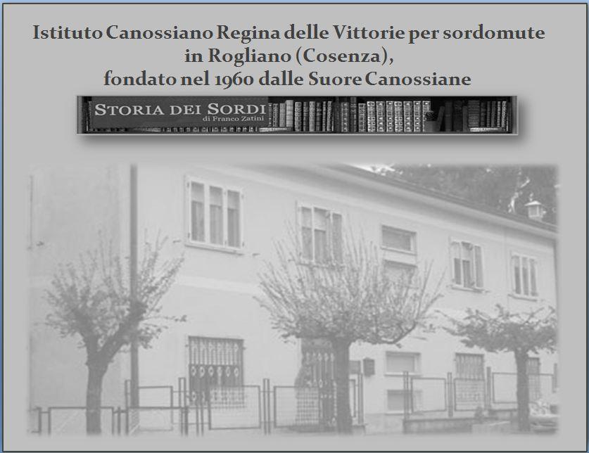 1960 Istituto Canossiano Sordomute Rogliano Cosenza