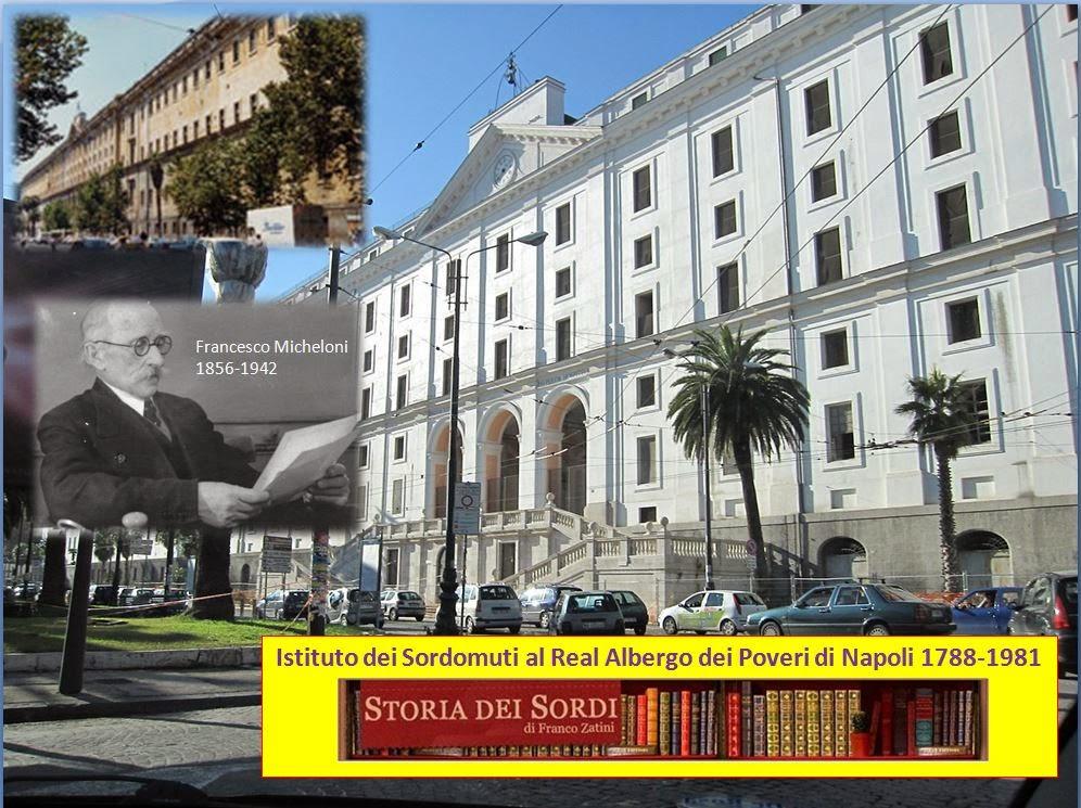 Istituto Sordomuti al Real Albergo dei Poveri di Napoli 1788-1981