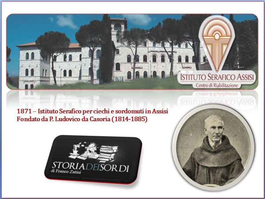 1871 istituto serafico per ciechi e sordomuti in assisi for Ciechi in italia