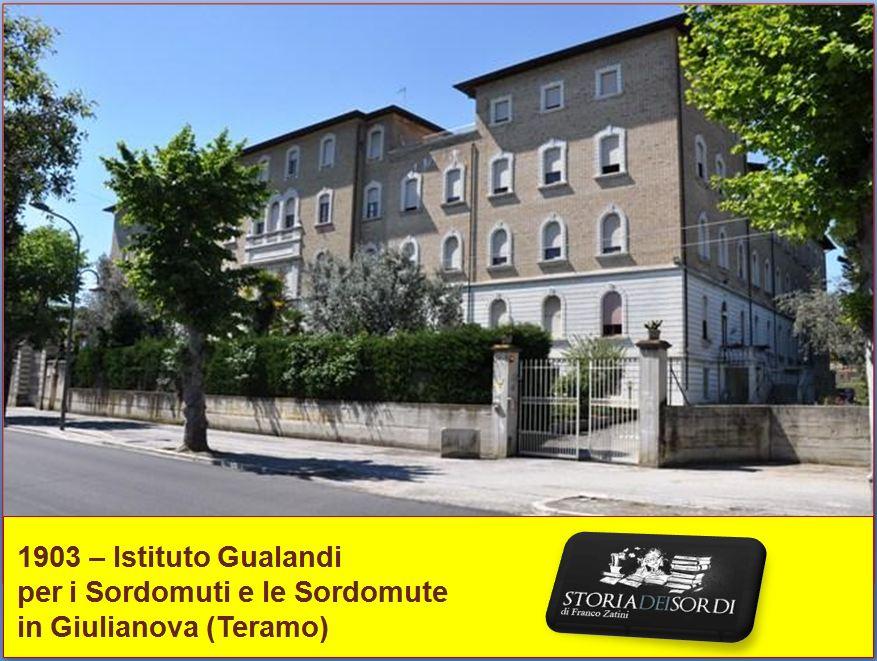 1903 Istituto Gualandi Sordomuti Giulianova Teramo
