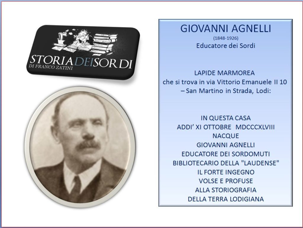 Giovanni Agnelli 1848-1926 Educatore dei sordi