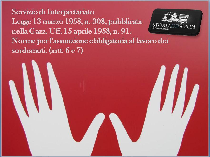 Servizio Interpretariato Legge 308 del 1958