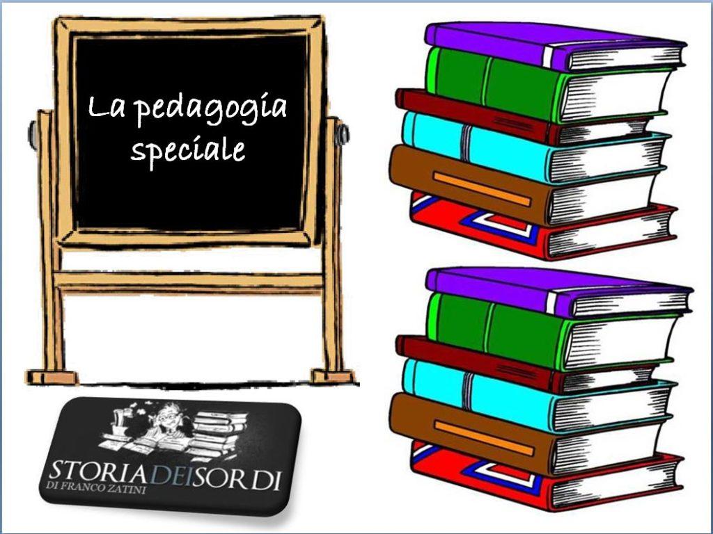 Pedagogia speciale (La)