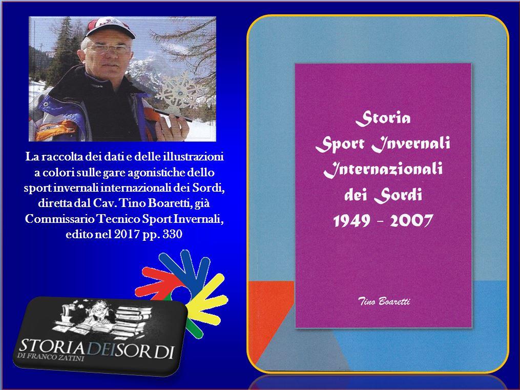 Storia Sport Invernali Internazionali dei Sordi 1949 - 2007 Dino Boaretti
