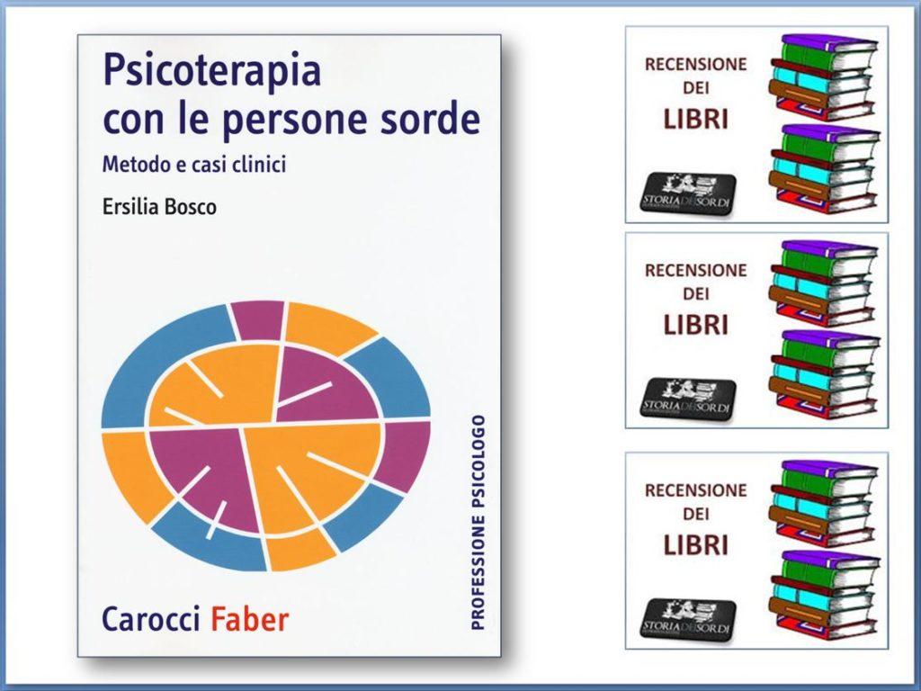 Psicoterapia con le persone sorde di Ersilia Bosco Edizione Carocci