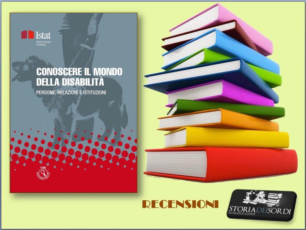 Conoscere il mondo della disabilità. Persone, relazioni e istituzioni. Istat 2019