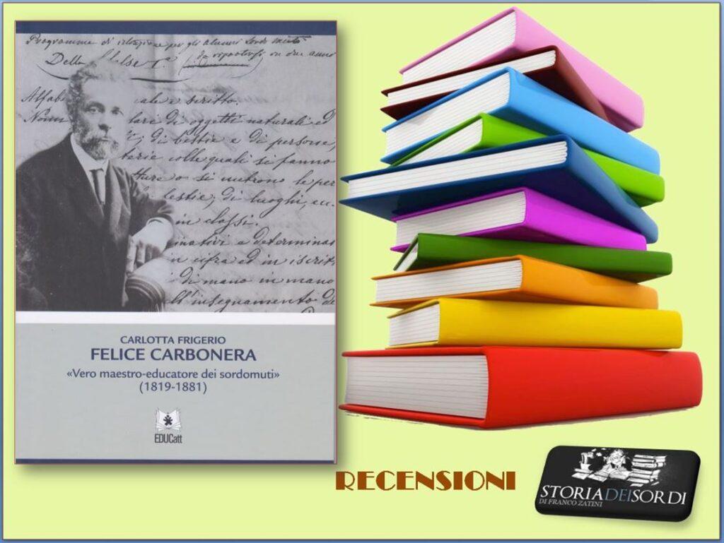 Felice Carbonera di Carlotta Frigerio
