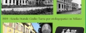 I bambini silenziosi: La scuola speciale per sordi Giulio Tarra di Milano (Newsletter della Storia dei Sordi n.202 del 13 marzo 2007)