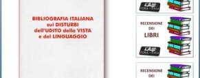 Bibliografia italiana sui disturbi dell'udito, della vista e del linguaggio