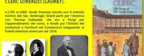 Laurent Clerc. Primo educatore della lingua dei segni negli USA, anche in Italia…