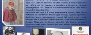 Il Venerabile Elia Dalla Costa. Il grande Cardinale, amico dei sordi.