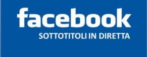 Facebook inserisce i sottotitoli nei video live