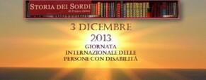 Onu: il prossimo 3 dicembre si celebra la giornata per i diritti dei disabili  (Newsletter della Storia dei Sordi n. 596  del 30 novembre 2008)