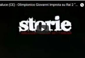 "Olimpionico Giovanni Improta su Rai 2 ""Storie"""