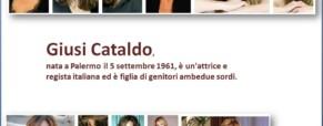 Giusi Cataldo, attrice figlia di genitori sordi