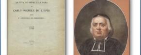 Conosciamo meglio Carlo Michele de L'Epèe, «Apostolo dei sordomuti»