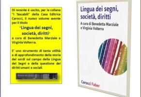 Lingua dei segni, società, diritti (a cura di Benedetta Marziale e Virginia Volterra)