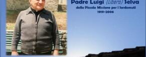 P. Luigi (Libero) Selva della PMS (1919-2006)