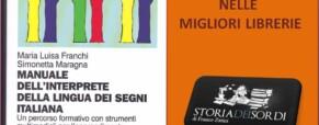 Manuale dell'interprete della Lingua dei Segni Italiana.