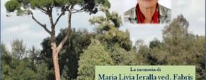 La memoria di Maria Livia Ieralla ved. Fabris