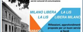 «Milano libera la LIS – La LIS libera a Milano»