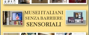 Musei senza barriere sensoriali