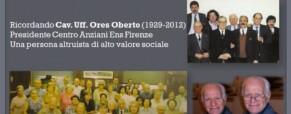 In ricordo di Oberto Ores.  Presidente Centro Anziani ENS di Firenze