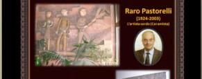Il maestro Raro Pastorelli, Artista Sordomuto