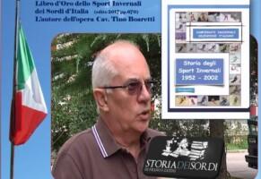 Cav. Tino Boaretti e la storia dello sport invernali in due Opere.