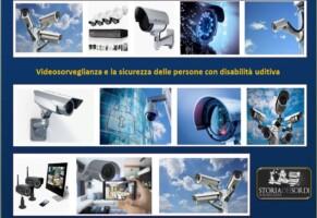 Videosorveglianza e Sicurezza delle persone con disabilità uditiva