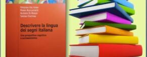 """Nuovo libro """"Descrivere la lingua dei segni italiana"""" di Volterra V. ed altri"""